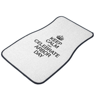 KEEP CALM AND CELEBRATE ARBOR DAY FLOOR MAT