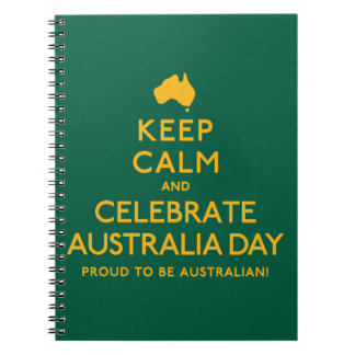 Keep Calm and Celebrate Australia Day! Notebook