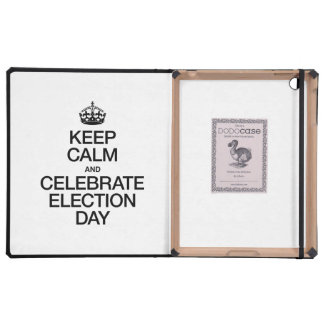 KEEP CALM AND CELEBRATE ELECTION DAY iPad COVER