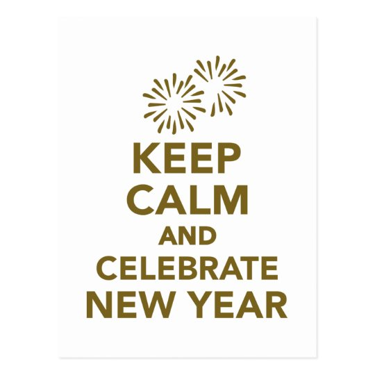 Keep calm and celebrate new year postcard