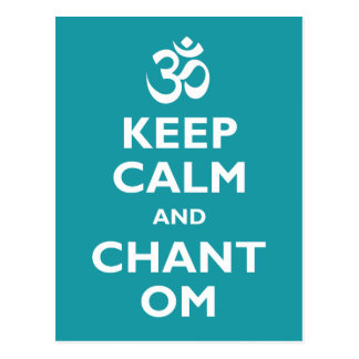 Keep Calm and Chant Om Postcard
