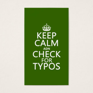 Keep Calm 'and' Check For Typos (in any color) Business Card