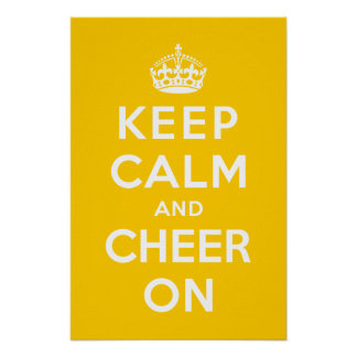Keep Calm and Cheer On Poster