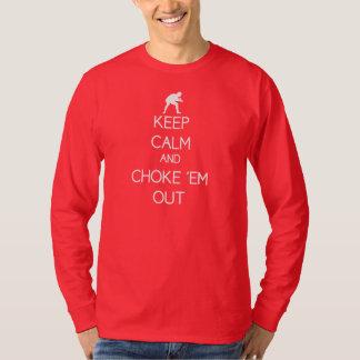 Keep Calm and Choke 'em out long sleeve tee