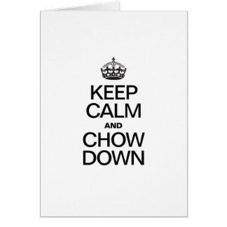 KEEP CALM AND CHOW DOWN CARD