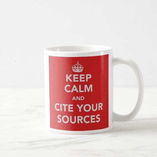 Keep Calm and Cite Your Sources Mug