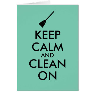 Keep Calm and Clean On Broom Custom Greeting Card