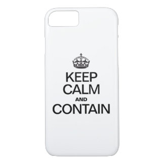KEEP CALM AND CONTAIN iPhone 7 CASE