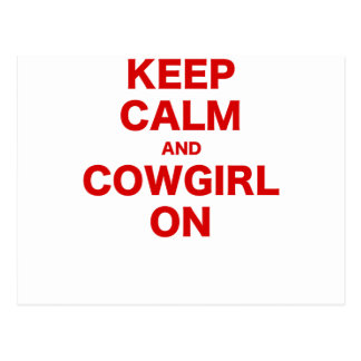 Keep Calm and Cowgirl  On Postcard
