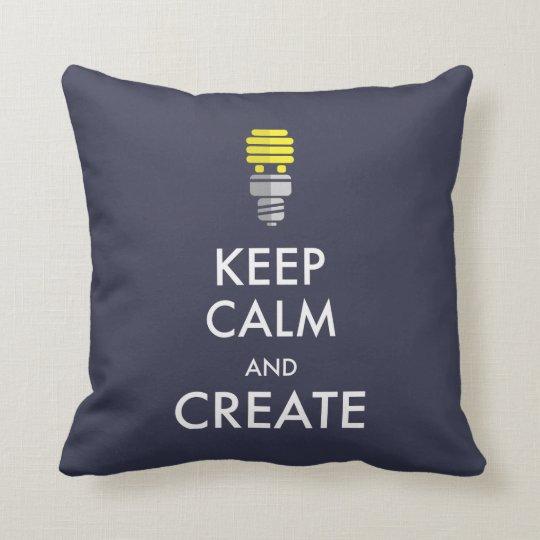 Keep Calm and Create Throw Pillow