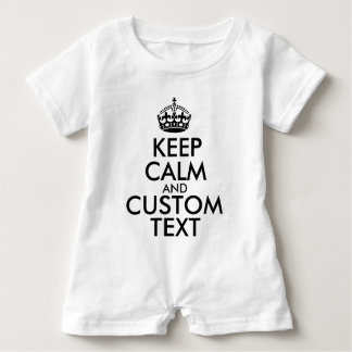 Keep Calm and Create Your Own Make Add Text Here Baby Romper