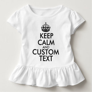 Keep Calm and Create Your Own Make Add Text Here Toddler T-shirt