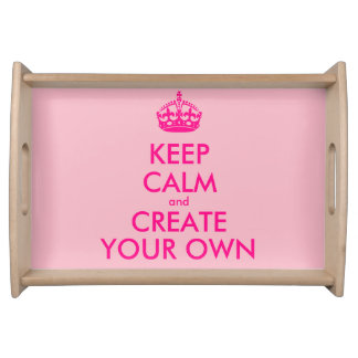 Keep calm and create your own - Pink Serving Tray