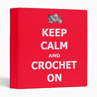 Keep calm and crochet on binders