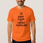 Keep Calm and Crush Capitalism T Shirt