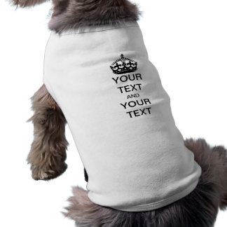 Keep Calm and Customize Pet T Shirt