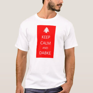 KEEP CALM AND DABKE- Lebanon T-shirt
