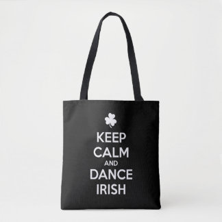 KEEP CALM and DANCE IRISH Tote Bag