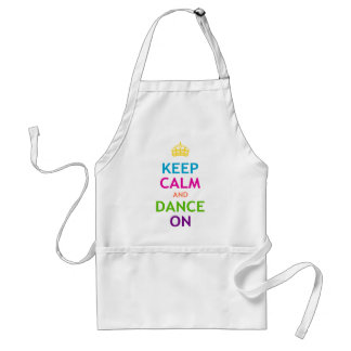 Keep Calm and Dance On Aprons