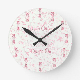 Keep Calm and Dance On Ballet Round Clock