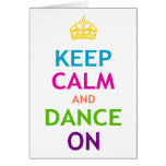 Keep Calm and Dance On Cards