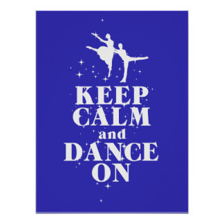 Keep Calm and Dance On Gift Poster