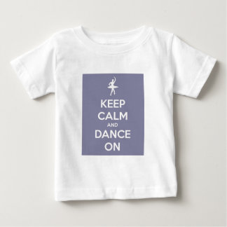 Keep Calm and Dance On Lavender Baby T-Shirt
