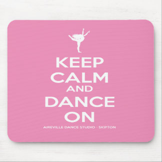 Keep Calm And Dance On Pink Mousemat Mouse Pad