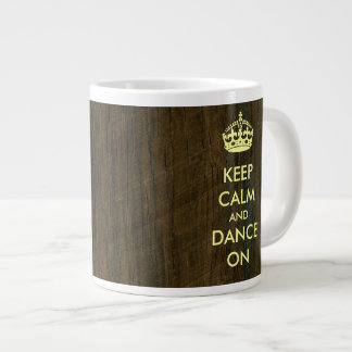 Keep Calm and Dance on Rosewood Palisander Extra Large Mugs