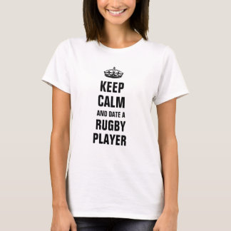 Keep calm and date a rugby player T-Shirt