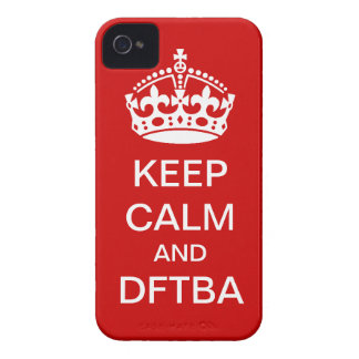 Keep calm and DFTBA phone cover