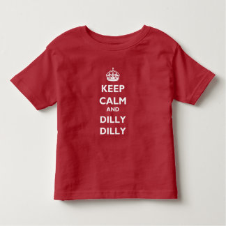 Keep Calm and Dilly Dilly Toddler Jersey T-Shirt