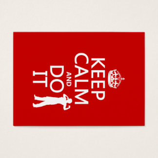 Keep Calm and Do It (any background color) Business Card