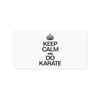 KEEP CALM AND DO KARATE ADDRESS LABEL