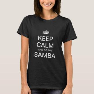Keep calm and do the Samba T-Shirt