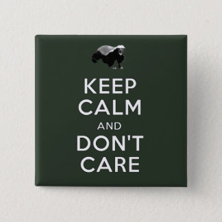 Keep Calm and Don't Care 2 Inch Square Button