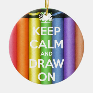 Keep Calm and Draw On Colours Ceramic Ornament