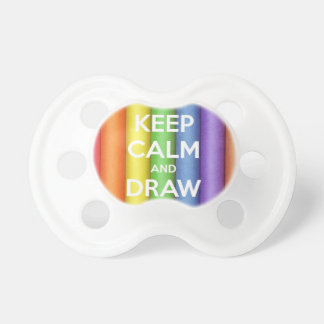 Keep Calm and Draw On Colours Pacifier