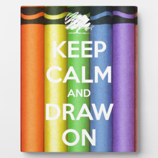 Keep Calm and Draw On Colours Plaque