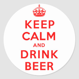Keep Calm and Drink Beer Classic Round Sticker