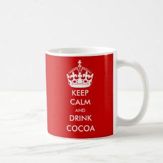 KEEP CALM  and DRINK COCOA Classic White Coffee Mug