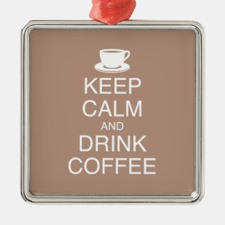 Keep Calm and Drink Coffee Ornament