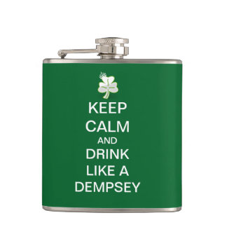 Keep Calm and Drink Like A Dempsey Flask