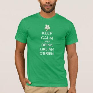 Keep Calm And Drink Like An O'brien T-Shirt