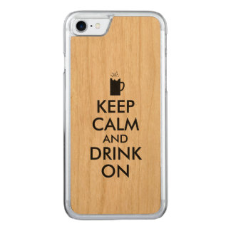 Keep Calm and Drink On Beer Soda Root Beer Lovers Carved iPhone 7 Case