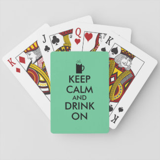 Keep Calm and Drink On Beer Soda Root Beer Lovers Playing Cards