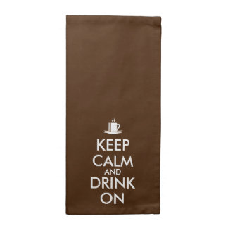 Keep Calm and Drink On Coffee Tea Customizable Napkin