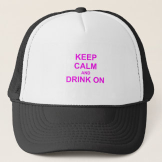 Keep Calm and Drink On orange red pink Trucker Hat