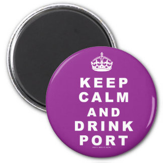 Keep Calm and Drink Port Magnet