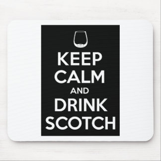 Keep Calm and Drink Scotch Mouse Pad